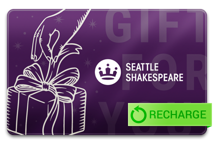 Recharge your Seattle Shakespeare Company Card
